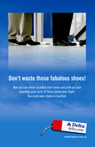 Delta Airlines - Don't Waste Those Fabulous Shoes!