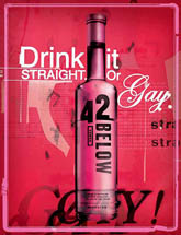 42 Below - Drink It Straight Or Gay
