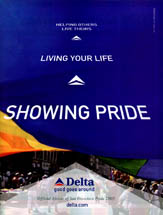 Delta Airlines - Showing Pride, Living Your Life, Helping Others Live Theirs