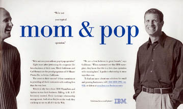 IBM - Not Your Typical Mom & Pop Operation