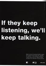 MTV - If They Keep Listening, We'll Keep Talking