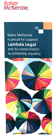 Baker McKenzie - Proud to Support Lambda Legal and its Commitment to Achieving Equality