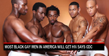 Health awareness - Most Black Gay Men in America Will Get HIV Says CDC