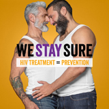 Health awareness - We Stay Sure - White Male Couple