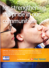 PNC Bank - For strengthening the pride in our communities